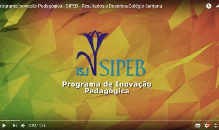 Resultados e Desafios/Colégio Santana – PROGRAMA DE INOVAÇÃO PEDAGÓGICA – SIPEB