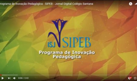 Jornal Digital Colégio Santana – PROGRAMA DE INOVAÇÃO DA ASSOCIAÇÃO SIPEB.