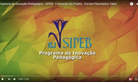 Formação do Projeto – Escola Filantrópica Tabor – PROGRAMA DE INOVAÇÃO PEDAGÓGICA – SIPEB