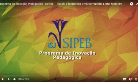 Escola Filantrópica Irmã Bernadette Leme Monteiro – PROGRAMA DE INOVAÇÃO PEDAGÓGICA – SIPEB