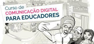 Curso de Comunicação digital para Educadores